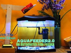 A fully automated fish feeder based on the Intel Edison, that cares for your fish and keeps you  ...