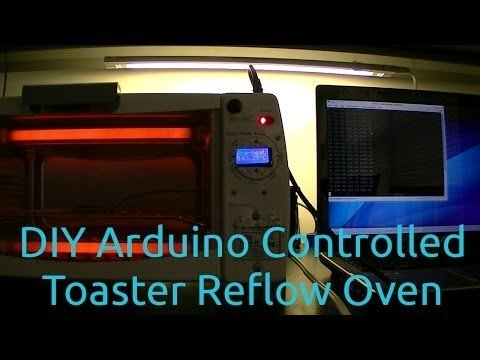 DIY Arduino Controlled Toaster Reflow Oven Build – YouTube