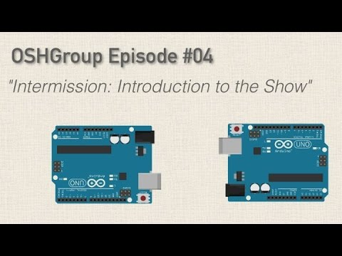 Episode 04: An Introduction to the Open Source Hardware Group Arduino Show – YouTube