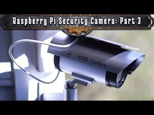 How To Make A Raspberry Pi Security Camera: Part 3 – YouTube