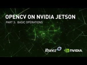 NVIDIA Jetson OpenCV Tutorials – Episode 3 – YouTube