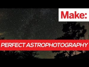 Weekend Project: Perfect Astrophotography – YouTube