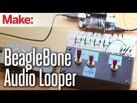 Weekend Projects – BeagleBone Audio Looper – YouTube