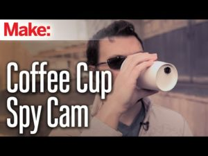 Weekend Projects – Coffee Cup Spy Cam – YouTube