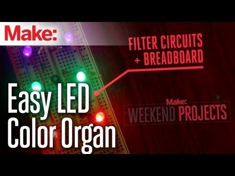 Weekend Projects – Easy LED Color Organ – YouTube