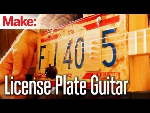 Weekend Projects – License Plate Guitar – YouTube