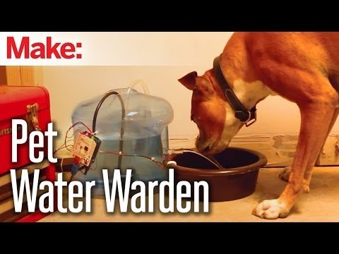 Weekend Projects – Pet Water Warden – YouTube