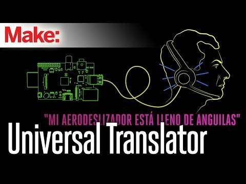 Weekend Projects – Universal Translator – YouTube
