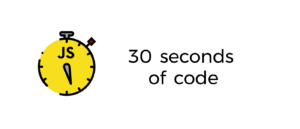GitHub – Chalarangelo/30-seconds-of-code: Curated collection of useful Javascript snippets ...