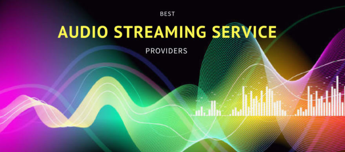 Top 5 Audio Streaming Solutions to Consider in 2018