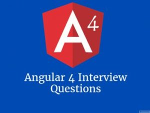 Angular 4 interview questions – Online Interview Questions