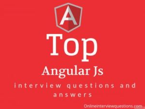 80+ AngularJS Interview Questions and Answer 2018