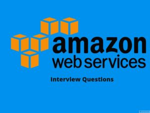Aws interview questions – Online Interview Questions