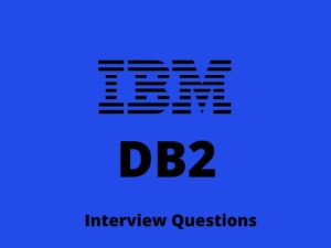DB2 interview questions – Online Interview Questions