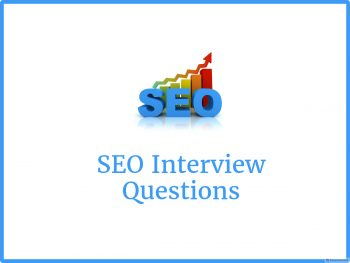 Seo Interview questions – Online Interview Questions