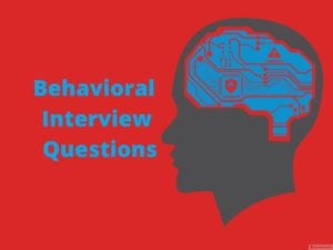 Behavioral Interview Questions – Online Interview Questions