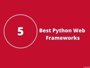Best Python Web Frameworks 2018 – Online Interview Questions