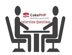 70+ CakePHP Interview Questions For Your Next Interview: CakePHP is model–view–controller (MVC)  ...