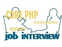 50+ Core PHP Interview Questions – Interview Questions On PHP 2018…
