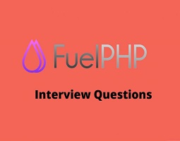 FuelPHP Interview Questions 2018 – Devquora: FuelPHP is free open source web framework wri ...