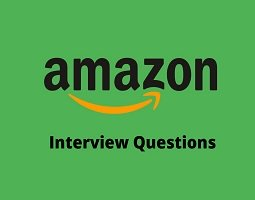 Amazon – Online Interview Questions Amazon is Seattle, Washington based is an American ele ...