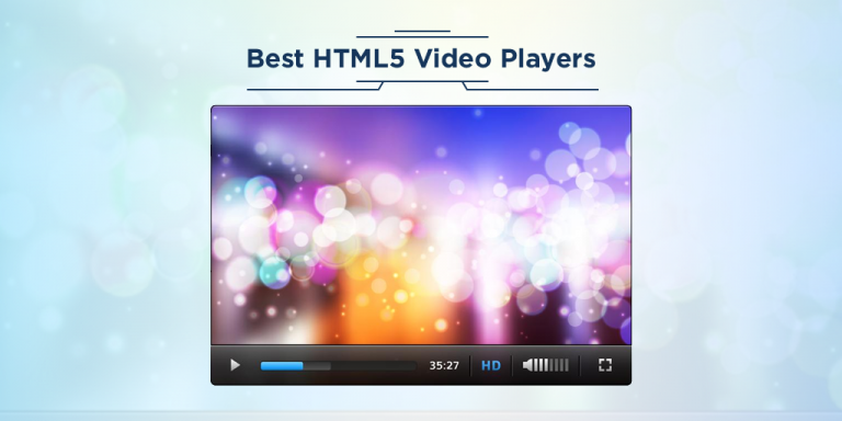 Top 10 Best HTML5 Video Players in 2019 | Upload Article