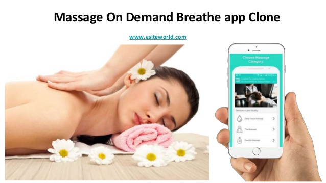 Massage on demand breathe app clone  For your massage business get the Breathe massage app clone ...