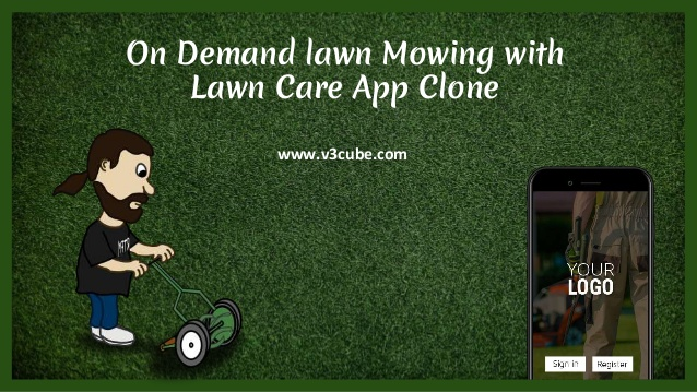 On Demand lawn Mowing with Lawn Care App Clone  On Demand lawn Mowing with Lawn Care App Clone   ...