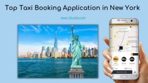 Top Taxi Booking Application in New York  Planning to start the taxi business in New York? know  ...