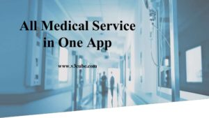 All Medical Service  in One App