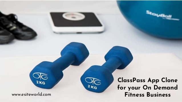 ClassPass App Clone for your On Demand Fitness Business  Want to develop your own on demand secu ...