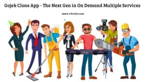 Gojek Clone App – The Next Gen in On Demand Multiple Services