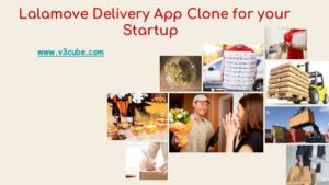 Lalamove delivery app clone for your startup