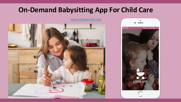 On demand babysitting app for child care