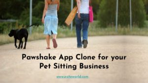 Pawshake App Clone for your Pet Sitting Business