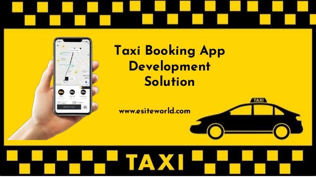 Taxi Booking App Development Solution