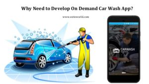 Why Need to Develop On Demand Car Wash App?  Want to develop your own app based car wash on dema ...