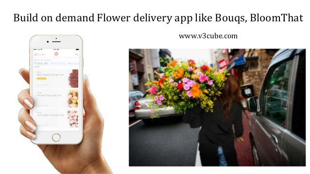 Build on demand Flower delivery app like Bouqs, BloomThat