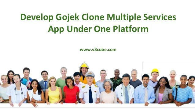 Develop Gojek Clone Multiple Services App Under One Platform  Develop gojek clone app that provi ...