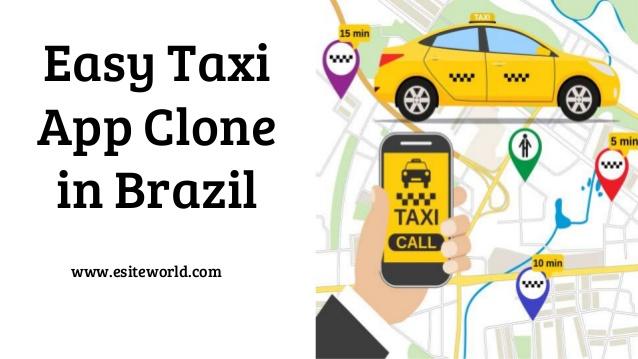Easy taxi app clone brazil