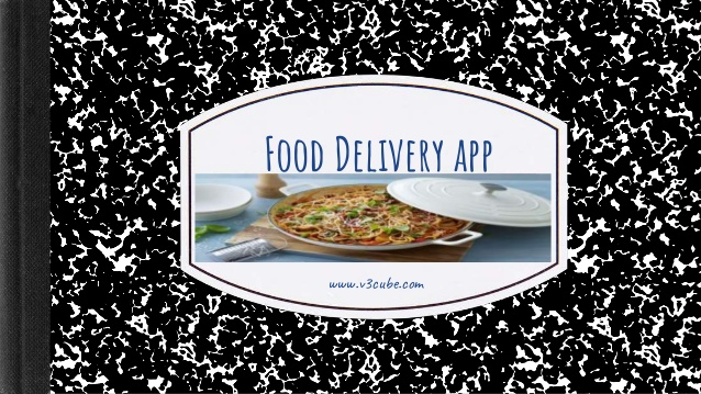 Food Delivery App in today's Modern Era