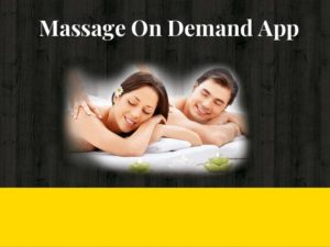 Massage on demand app development