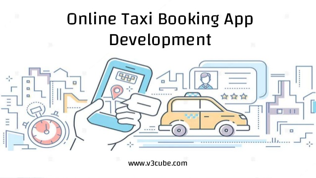 Online taxi booking app development