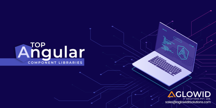 Top Angular Component Libraries to Try in 2019   Are you planning to create a dynamic website ba ...