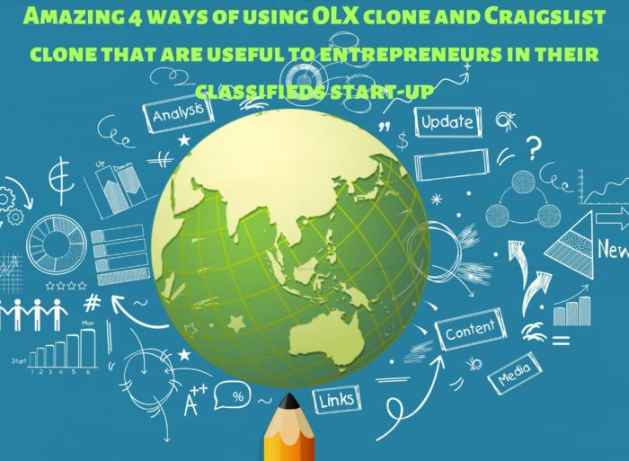 Amazing 4 ways of using OLX clone and Craigslist clone that are useful to entrepreneurs in their ...