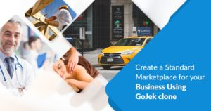 Create a Standard Marketplace for your Business Using GoJek Clone