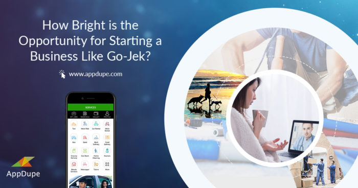 How Bright is the Opportunity for Starting a Business Like Gojek?
