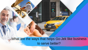 On Demand Apps Development: What are the ways that helps Gojek like business to serve better?