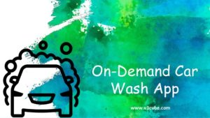 on demand car wash app development