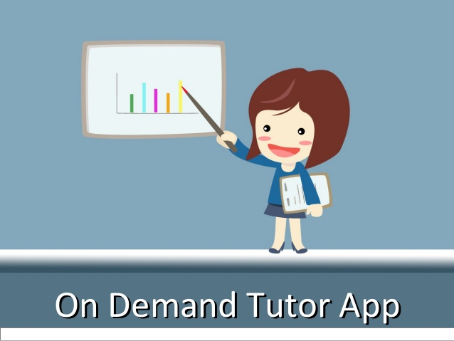 On Demand Tutor App Development